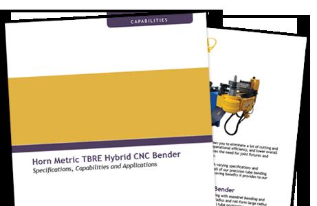 Horn Metric TBRE CNC Bender capabilties